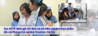 Cục An toàn Thực phẩm đánh giá chỉ định cơ sở kiểm nghiệm thực phẩm đối với Phòng thử nghiệm VinaCert - Hà Nội