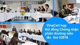 VinaCert họp Hội đồng Chứng nhận phiên thường niên lần thứ I/2016