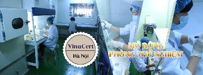VinaCert mở rộng Phòng thí nghiệm tại Hà Nội để đáp ứng xu thế hội nhập quốc tế