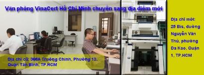 Thông báo: Văn phòng VinaCert Hồ Chí Minh chuyển sang địa điểm mới