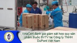VinaCert đánh giá giám sát hợp quy sản phẩm thuốc BVTV tại Công ty TNHH DuPont Việt Nam