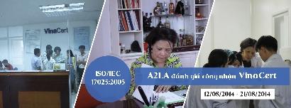 A2LA đánh giá công nhận ISO/IEC 17025:2005 đối với hệ thống Phòng thử nghiệm của VinaCert