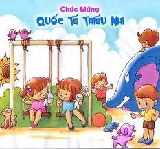 Ngày quốc tế thiếu nhi - nhớ về ký ức tuổi thơ