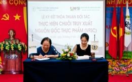 Lễ ký kết thỏa thuận đối tác thực hiện chuỗi truy xuất nguồn gốc thực phẩm (VFSC)