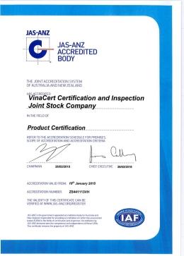 JAS-ANZ (Australia, New Zealand) cấp chứng chỉ công nhận quốc tế: ISO/IEC 17065/2012, ISO 17021:2011, ISO/TS 22003:2007 cho lĩnh vực chứng nhận của VinaCert